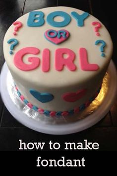 Boy or Girl Cake! Great decorating tips here.