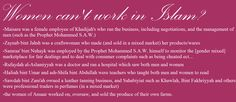 Career women among the first Muslims, who worked alongside men but adhering to the rules of Islam, for the betterment of society, including the economic;)