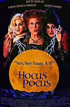 Hocus Pocus-1993 film  After dismissing a story Allison tells as superstitious, Max accidentally frees a coven of evil witches (Bette Midler, Sarah Jessica Parker, Kathy Najimy) who used to live in the house. Now, with the help of a magical cat, the kids must steal the witches' book of spells to stop them from becoming immortal.