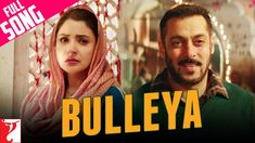 Bulleya Lyrics (Sufi Song) from Sultan Sung by Papon,Lyrics written by Irshad Kamil Music by Vishal and Shekhar,Starring in this Salman Khan, Anushka Sharma Latest Movie Songs, New Movie Song, All New Songs, New Hindi Songs, Love Songs, New Hindi Video, Sufi Songs, New Romantic Songs, Bollywood Movie Songs