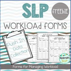 "SLP Workload Forms FREEBIE Push-In to Classroom Data Collection Form for speech and language data collection during ""push-in"" classroom therapy.Thank you for downloading. Please check out my other SLP Workload Forms FREEBIE products.Created by Sparklle SLP"