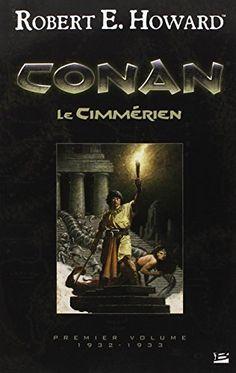Conan le Cimmérien de Robert E. Howard https://www.amazon.fr/dp/2352941725/ref=cm_sw_r_pi_dp_x_RBOEybT041GG6