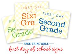 First Day of School Signs for each year!