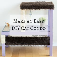 Learn how to make an easy, affordable, and aesthetically pleasing cat condo for your kitties | diy cat condo, diy scratching post, make a cat tree