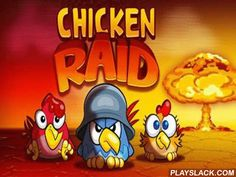 Chicken Raid  Android Game - playslack.com , Chicken Raid - a blatant chicken association everywhere besieges your possession and they don't idea to leave an acquainted point. But you shouldn't condition, there s a path to get rid of troublemakers. urgencies on any breakable object to decrease or demolish it and series reaction will finally demolish poultries. In the game there are some kinds of touching  objects or blocks: woody and crystal - you can demolish them, and stone - you can t…