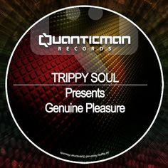 VA – Genuine Pleasure (Compiled & Mixed by Trippy Soul) » Minimal Freaks