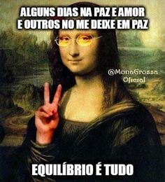Mau Humor, Mona Lisa, Foto E Video, Photo And Video, Memes, Haha, Funny Quotes, Instagram, Artwork