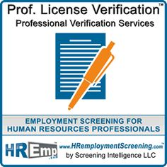 The Professional License Verification attempts to verify the license with the federal or state issuing authority as well as the credentials or certification information, license issue and expiration date, and status. #LicenseVerification #credentials http://www.hremploymentscreening.com/professional-license-verification/