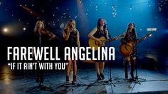 "Farewell Angelina, """