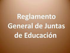 Reglamento General de Juntas de Educación y Juntas Administrativas