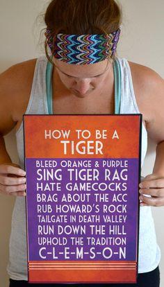 Clemson Tigers Art Print, Clemson Tigers Quote Poster Sign, Clemson Decor 11 x 17 on Etsy, $21.00