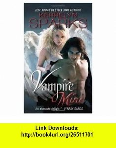Vampire Mine Publisher Avon Kerrelyn Sparks ,   ,  , ASIN: B004V0KHIU , tutorials , pdf , ebook , torrent , downloads , rapidshare , filesonic , hotfile , megaupload , fileserve