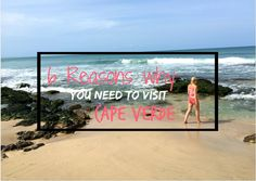 6 Reasons why you need to visit Cape Verde