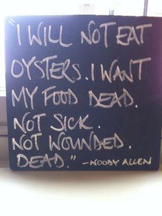 www.oesterkoning.nl  www.oesterman.nl  Woody Allen - Oysters.