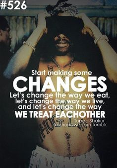 2pac-changes-quotes-Favim.com-344711.jpg 488×700 pixels