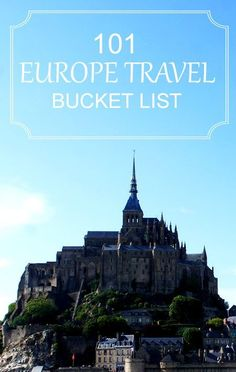 A list of things to do in Europe.  101 Europe travel bucket list.  Traveling in Europe ideas, information and inspiration.