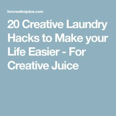 20 Creative Laundry Hacks to Make your Life Easier - For Creative Juice