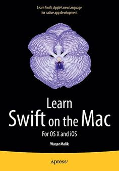 Learn Swift on the Mac: For OS X and iOS by Waqar Malik. Swift is Apple's new, native, fast, and easy to learn programming language for iOS and OS X app development.  http://search.lib.uiowa.edu/01IOWA:default_scope:01IOWA_ALMA51496600020002771