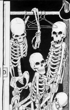 Skeletons in a Closet- Want this n the inside of my closet door. Cracks me up.