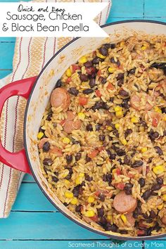 "A quick and easy shortcut recipe for  Sausage, Chicken and Black Bean Paella.  This recipe will score you an all ""thumbs-up"" from your family!  #Chicken #Dinnerideas"