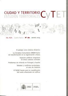 Ciudad y territorio. Estudios territoriales. Nº180. Sumario: http://www.fomento.gob.es/NR/rdonlyres/02C4DB00-C1B8-4BA4-A9FE-58580994A036/126051/Extracto_CyTET_180.pdf  Na biblioteca: http://kmelot.biblioteca.udc.es/record=b1189868~S1*gag