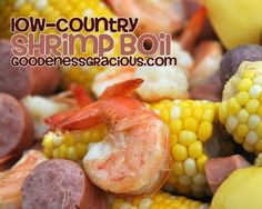 Low Country Shrimp Boil: Easy and delicious way to make a little shrimp go a long way and feed a crowd!