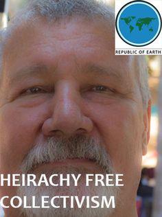 Hierarchy Free Collectivism