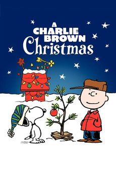 A Charlie Brown Christmas. Watch it every year at Christmas. I basically have the whole thing memorized.