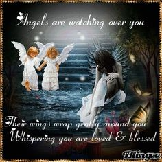 Angels are watching over you...^i^ ♡ ^i^