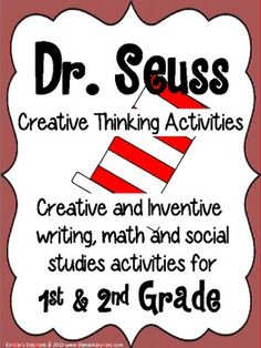 Fantastic Dr. Seuss unit to get your students thinking creatively!