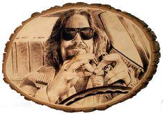 The Big Lebowski Pyrography of The dude played by Jeff bridges. kreepykentucky.com