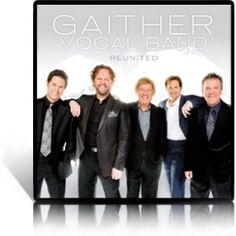 Of course the Gaither Vocal Band is my ultimate Favorite Southern Gospel Group!  Love, Love, Love them!