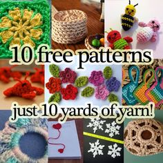 10 yards or less? No problem! These patterns use just a few yards each. And they can make fun gifts! The flowers make nice add-on decorations, love Christmas snowflakes, the scrunchy and bookmark are practical, and there's a square you can make with each bit of leftover and before you know it - a blanket! #Crochet #Crafts #Thrifty ≈√