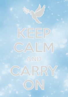 keep calm and carry on / created with Keep Calm and Carry On for iOS #keepcalm #dove