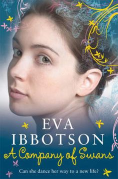 A Company of Swans by Eva Ibbotson (this one, I think, will always be my favourite) I Love Books, Great Books, My Books, New Teen, Books For Teens, Teen Books, World Of Books, Romance Novels, Book Recommendations