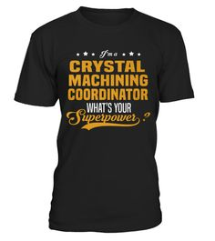 # Top Shirt Crystal Machining Coordinator front 1 .  shirt Crystal Machining Coordinator-front-1 Original Design. Tshirt Crystal Machining Coordinator-front-1 is back . HOW TO ORDER:1. Select the style and color you want: 2. Click Reserve it now3. Select size and quantity4. Enter shipping and billing information5. Done! Simple as that!SEE OUR OTHERS Crystal Machining Coordinator-front-1 HERETIPS: Buy 2 or more to save shipping cost!This is printable if you purchase only one piece. so dont…