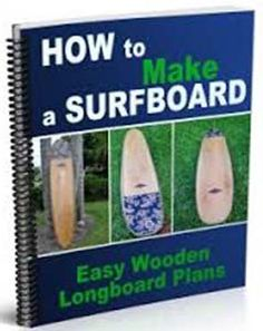 Steps to make a Surfboard From Wood - Wooden Longboard Plans - https://glimpsebookstore.com/how-to-make-a-surfboard-out-of-wood-wooden-longboard-plans/