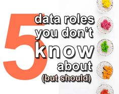 5 data roles you might not know about (but should)