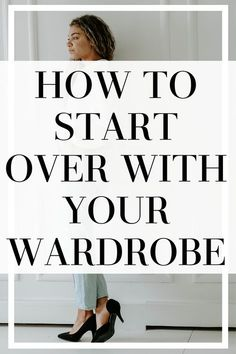 How to start over & build a wardrobe! Whether it's from weight loss, new stage of life, or a new job Build A Wardrobe, Wardrobe Basics, New Wardrobe, Wardrobe Ideas, Professional Wardrobe, Simple Wardrobe, Summer Wardrobe, How To Have Style, Style Me