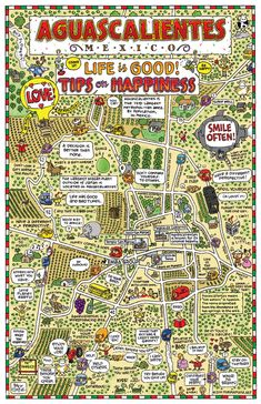 I love this fun, corporate map of Aguascalientes, Mexico with all its little mottos!