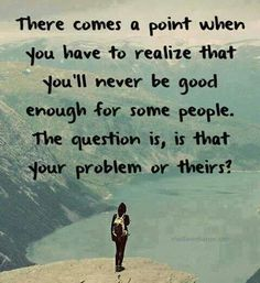 Amen! Oh and it's their problem.
