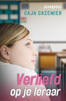 Verliefd op je leraar (Gebonden) - Uitgeverij Ploegsma