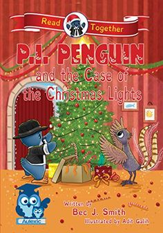"""Read """"P. Penguin and the Case of the Christmas Lights"""" by Bec J. Smith available from Rakuten Kobo. Share the joy of Christmas with your child. This happy holiday, P. Penguin wants to create a very special Christmas li. Christmas Light Displays, Christmas Lights, Book 1, This Book, Light Writing, Baby Supplies, Happy Holidays, Penguins, The Help"""