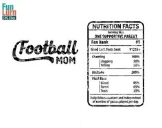 Football Mom Nutrition Facts SVG  Football Mom by FunLurnSVG