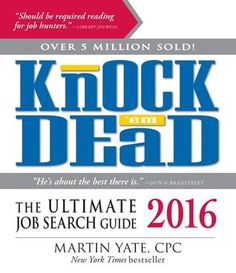 Knock 'Em Dead 2016: The Ultimate Job Search Guide by Martin Yate