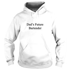 dads future #bartender, Order HERE ==> https://www.sunfrogshirts.com/LifeStyle/122516827-653062895.html?48546, Please tag & share with your friends who would love it, sabrina carpenter, garden plans, flower garden #animals #art #cars