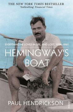 Hemingway's Boat - Paul Hendrickson