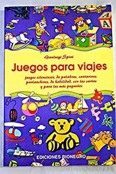 """Gianluigi Spini. """"Juegos para viajes"""". Editorial Rionegro. Editorial, Games, Viajes, Summer Time"""