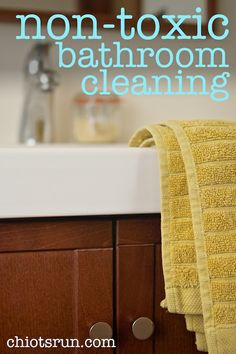 Non-Toxic Bathroom Cleaning