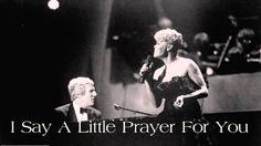 Burt Bacharach / Dionne Warwick ~ I Say A Little Prayer For You (Remaste...